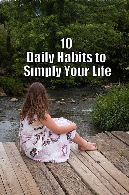 Habits to Simplify Life