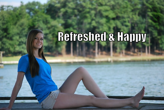 Refreshed and Happy